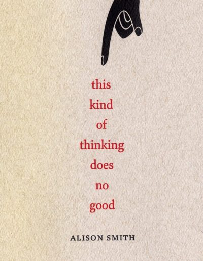 This kind of thinking does no good by Alison Smith