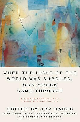When the light of the world was subdued edited by Joy Harjo