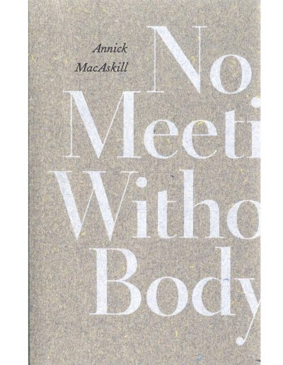 Annick MacAskill - No Meeting Without Body