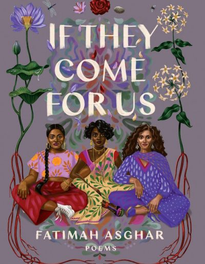 If They Come For Us by Fatima Asghar
