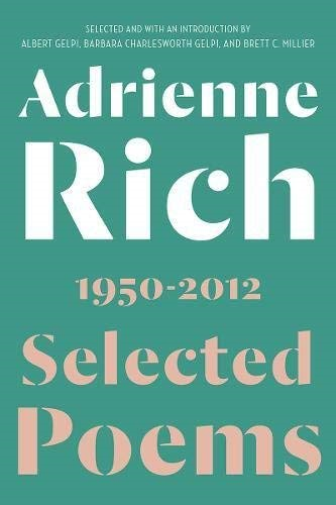 Adrienne Rich Selected Poems 1950-2012