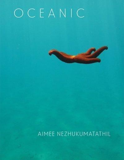 Oceanic by Aimee Nezhukumatathil