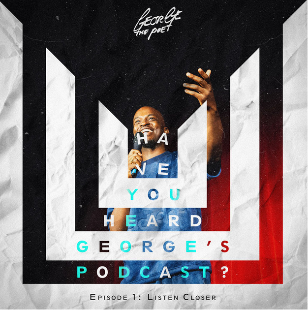 Have you Heard Georges podcast