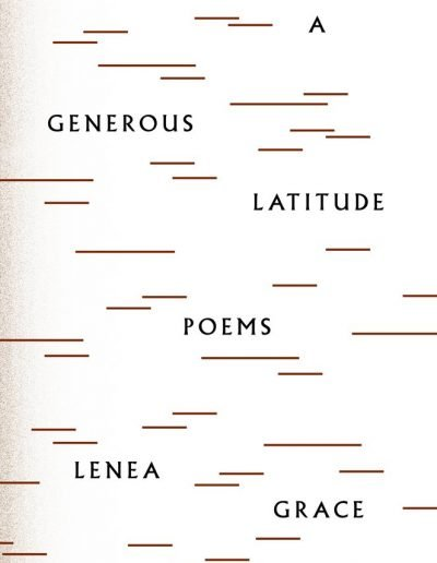 A Generous Latitude by Lenea Grace